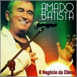 CD Amado Batista: O Negócio da China (2014)