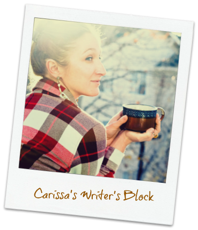 Carissa's Writer's Block
