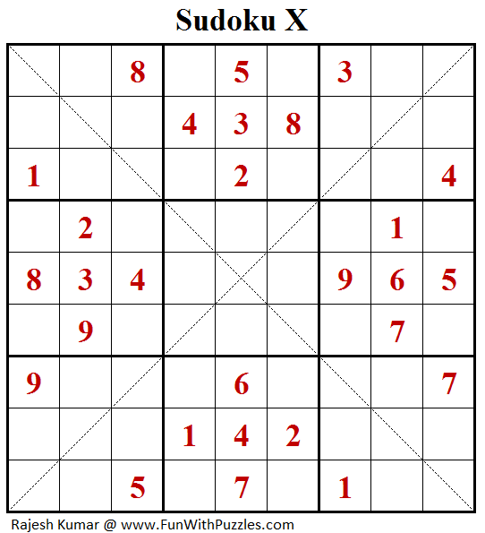 Sudoku X (Fun With Sudoku #147)