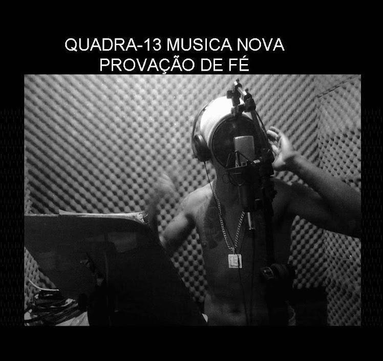 QUADRA-13 A MILHÃOO LOGO MAS O CD VAI TA NAS RUAS