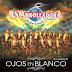 La Arrolladora Banda Limon - Ojos En Blanco [Disco 2015] [MEGA]