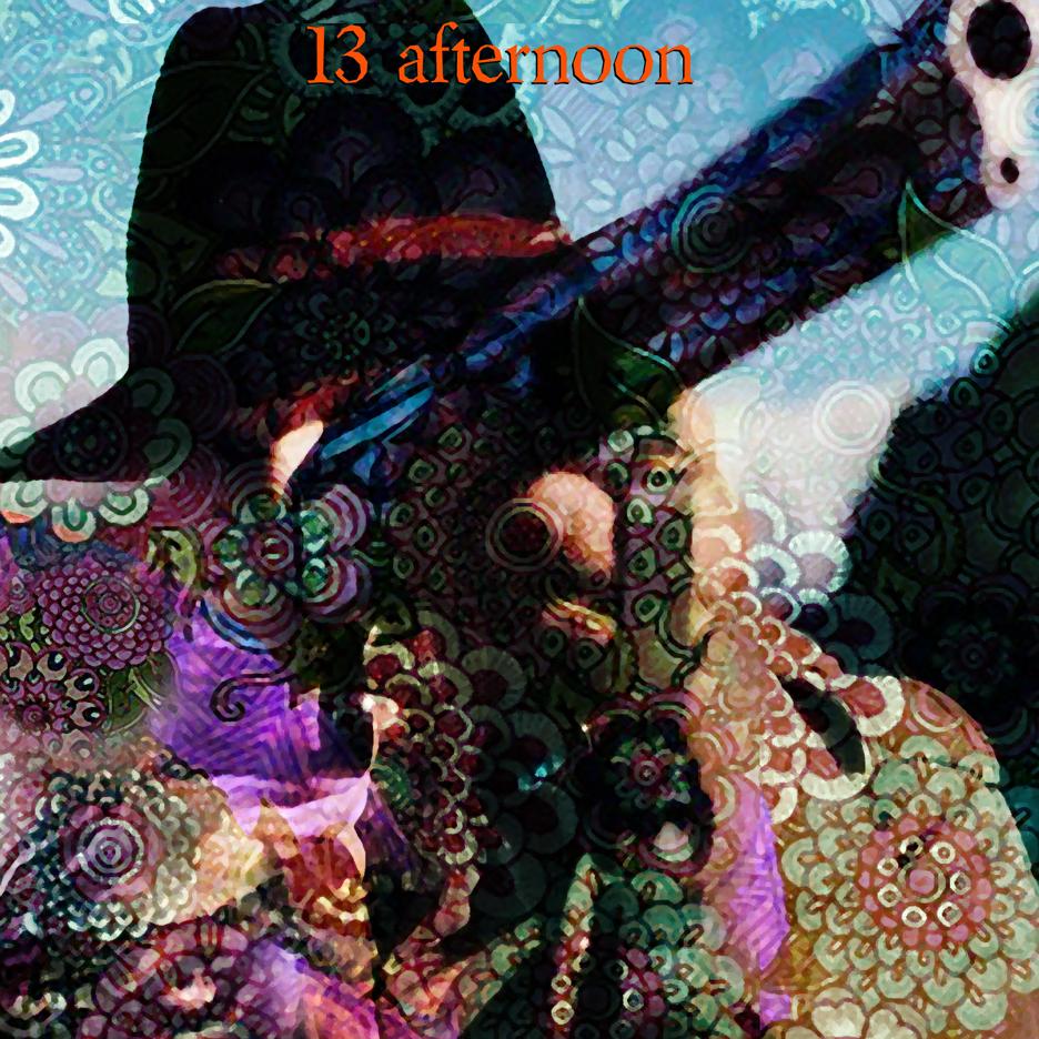 13 afternoon VOL. 635