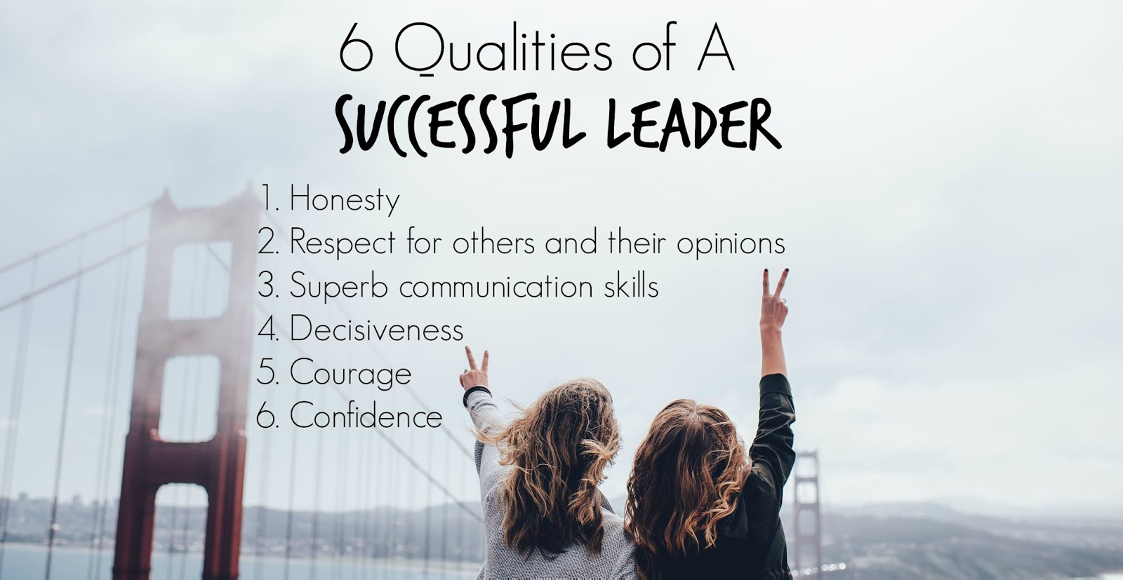 successful leader You can begin building your success by developing these 11 must-have traits of  a powerful and successful leader.