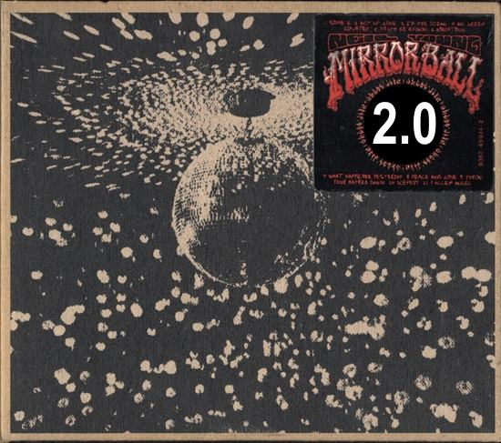 Neil Young - Mirror Ball 2.0