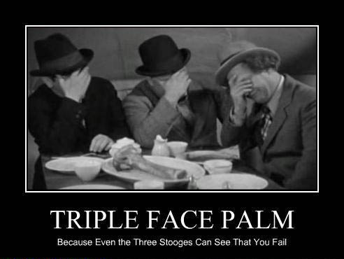 three stooge face palm