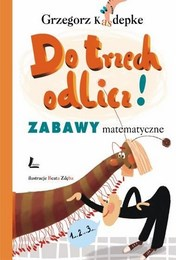 http://lubimyczytac.pl/ksiazka/75488/do-trzech-odlicz-zabawy-matematyczne