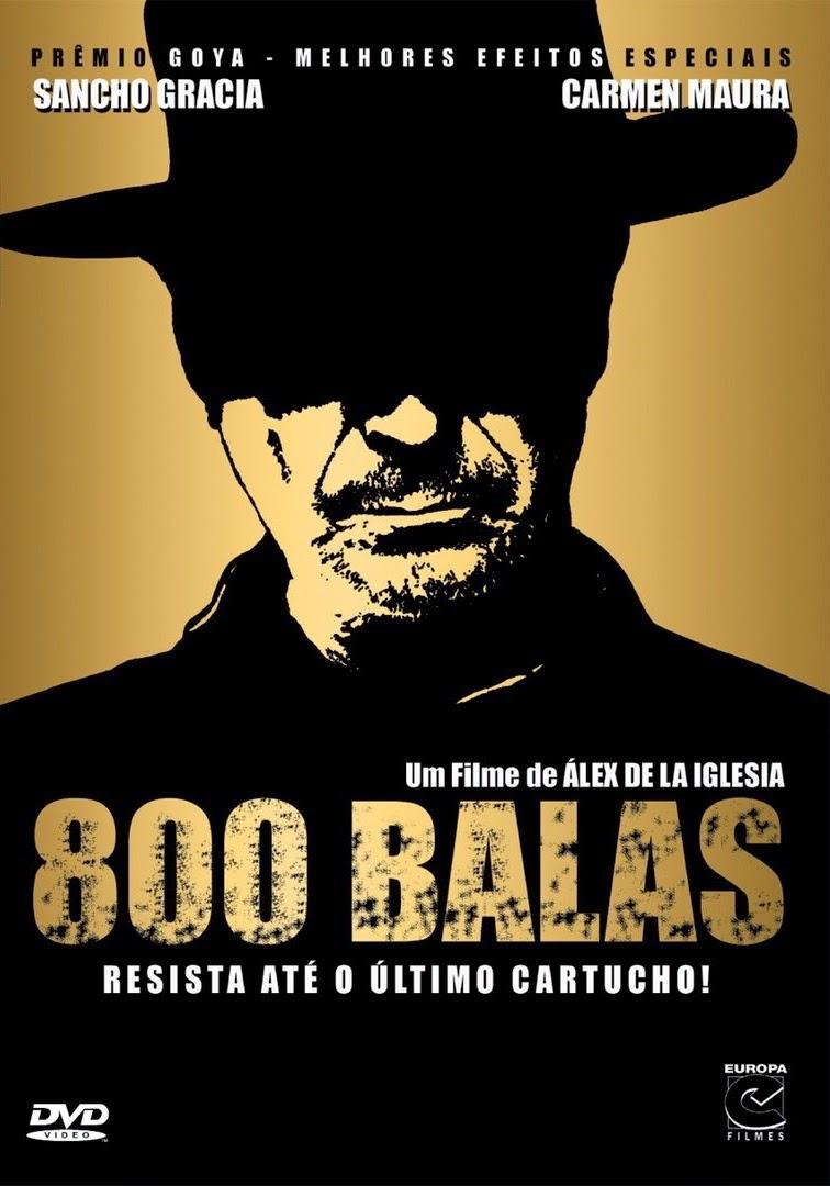 800 Balas – Legendado (2002)