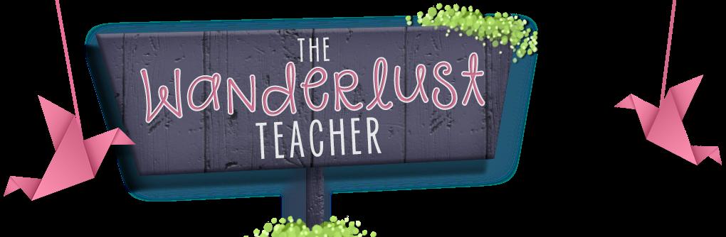 The Wanderlust Teacher