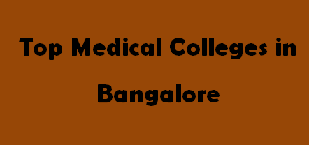 Top Medical Colleges in Bangalore 2014-2015