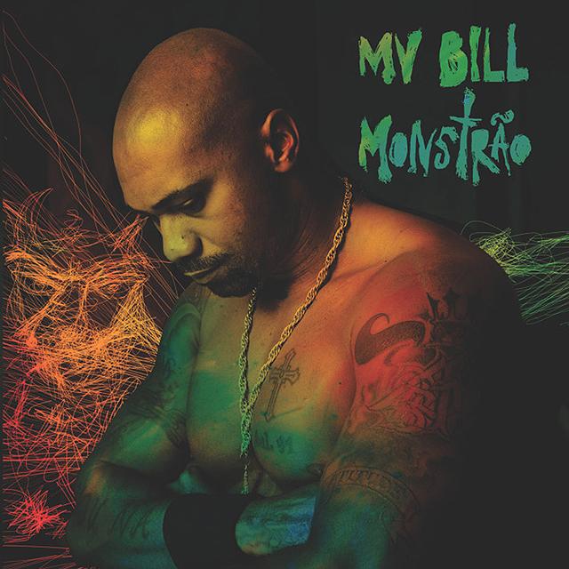Com 'Monstrão', MV Bill não foge às lutas travadas na selva das cidades