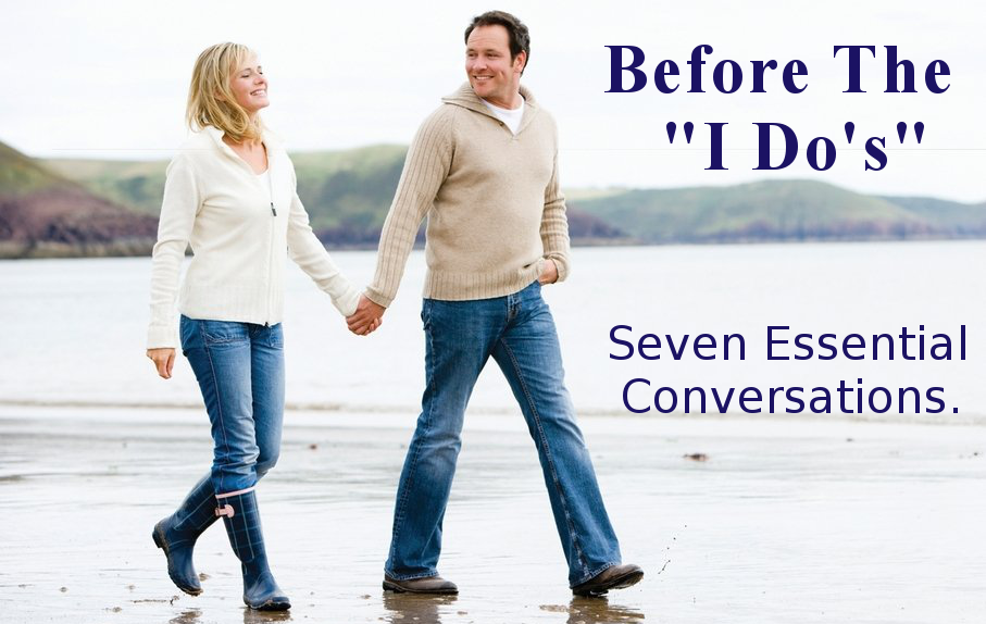 "Before You Say ""I Do"": 7 Essential Conversations"