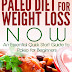 The Paleo Diet for Weight Loss NOW - Free Kindle Non-Fiction