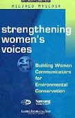 Strengthening Women's Voices: Building Women Communicators for Environmental Conservation