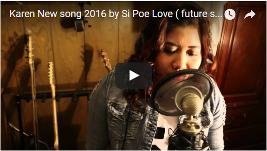 Karen New song 2016 by Si Poe Love ( future star)