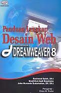 AJIBAYUSTORE  Judul Buku : Panduan Lengkap Desain Web macromedia Dreamweaver 8 Pengarang : Rachmad Saleh, SH.I – Muslikhul Aqdi Basalama – Joko Mursodo Sudarisman, SH. SH.I Penerbit : Gava Media