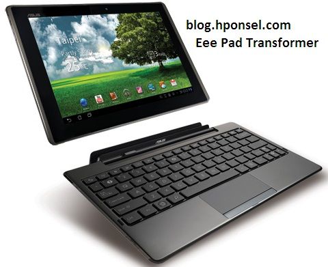 Harga ASUS Eee Pad Transformer Android Tablet HARGA TABLET UPDATE