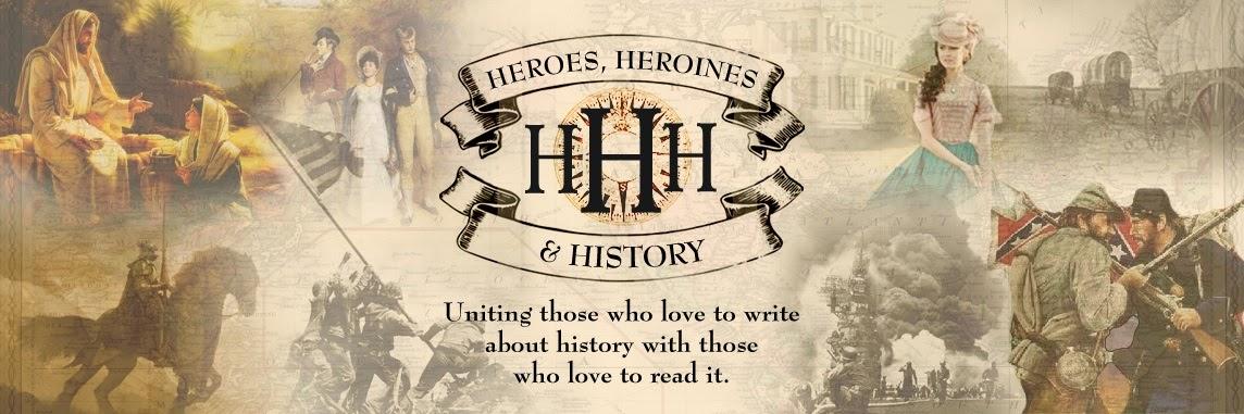 Heroes, Heroines, and History