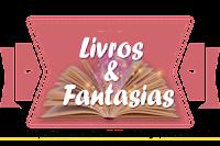 Livros e Fantasias