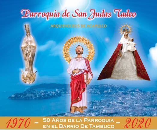 PARROQUIA SAN JUDAS TADEO, BARRIO DE TAMBUCO, FRACCIONAMIENTO LAS PLAYAS, ARQUIDIOCESIS DE ACAPULCO