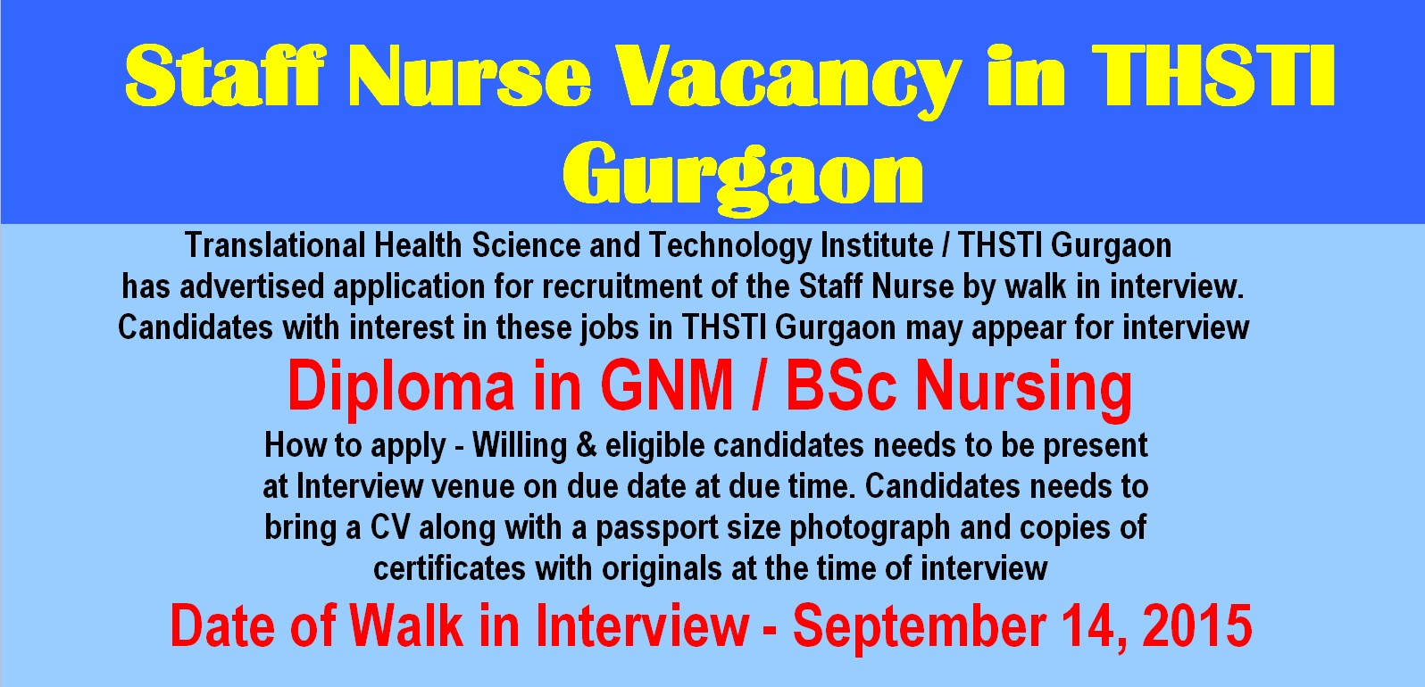nurses job vacancy staff nurse vacancy in thsti gurgaon  translational health science and technology institute thsti gurgaon has advertised application for recruitment of the staff nurse by walk in interview