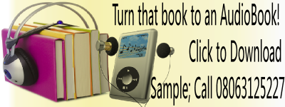 Turn that book to an AudioBook, Call 08063125227