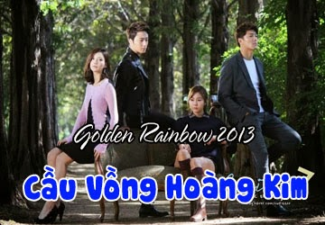 Phim Cầu Vồng Hoàng Kim - Golden Rainbow