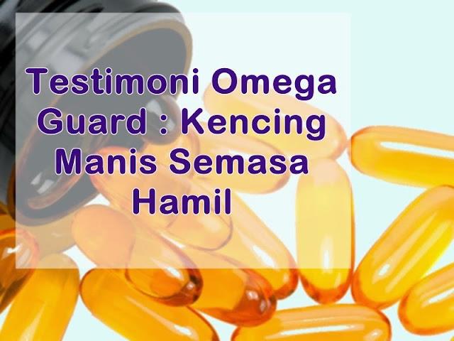 testimoni omega shaklee, gdm, kencing manis semasa hamil