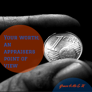 Do you know your value? Appraisers decide how much something is worthy by comparing it to what others have been willing to pay for it. Well in this article you will be reminded that you have been bought with a great price. | Grace 4 Me & U