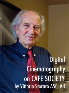 "MY EXPERIENCES ON WOODY ALLEN'S ""CAFE SOCIETY"" BY VITTORIO STORARO ASC, AIC."