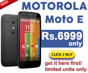 Motorola Moto E @ Low Price Rs.6999 Only