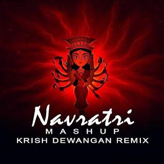 Navratri-Mashup-Mix-Krish-Dewangan-Remix-Download-mp3-Song-indiandjremix