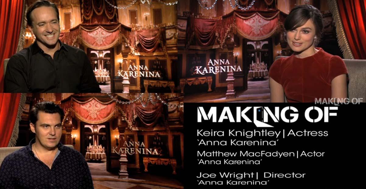 New 39 Anna Karenina 39 interviews with Keira Knightley Matthew Macfadyen