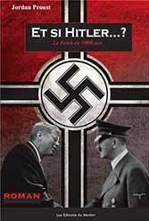 Et si Hitler...?