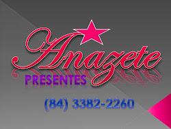 Anazete Presentes