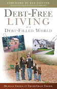 Available at Amazon and other online retailers: <i>Debt-Free Living in a Debt-Filled World</i>