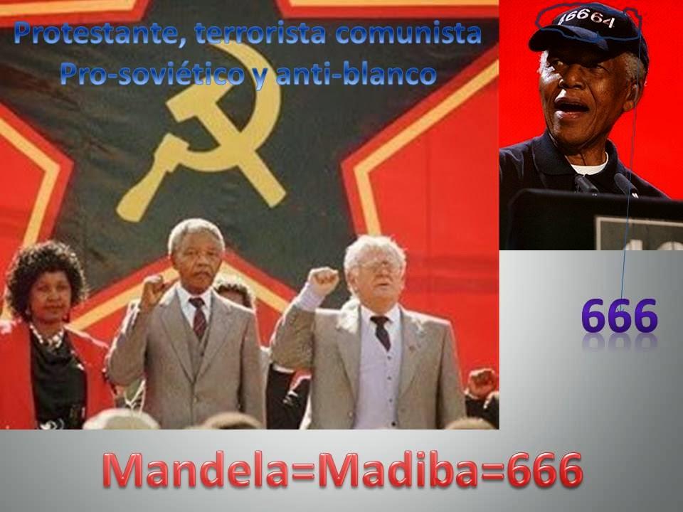 Mandela=666 (siervo del Anticristo)