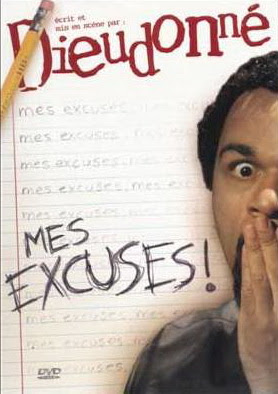 Dieudonné   Mes excuses streaming vf