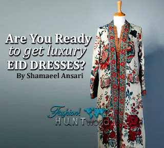 Are You Ready To Get Luxury Eid Dresses 2015 By Shamaeel Ansari