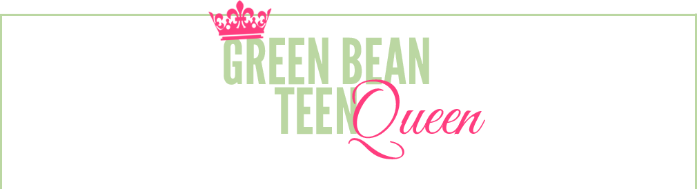 GreenBeanTeenQueen