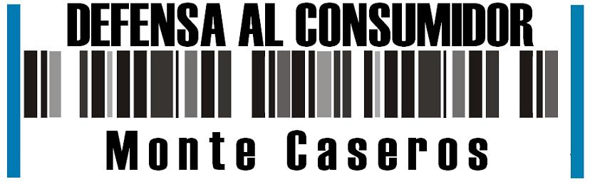 Defensa al Consumidor Monte Caseros