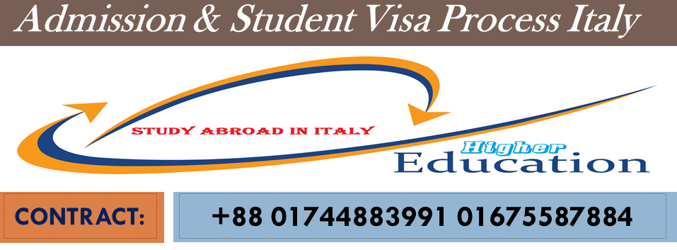 Study Abroad in Italy, Admission & Student Visa Process Italy bd, Student Visa in Italy with out IELTS, Student Visa in Italy from bangladesh