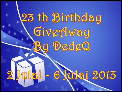 23th Birthday Giveaway By DedeQ