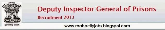 Maharashtra Prisons MKCL DIG Recruitment 2014