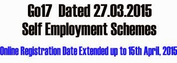 Self Employment Schemes Online Registration Date Extended up to 15th April, 2015
