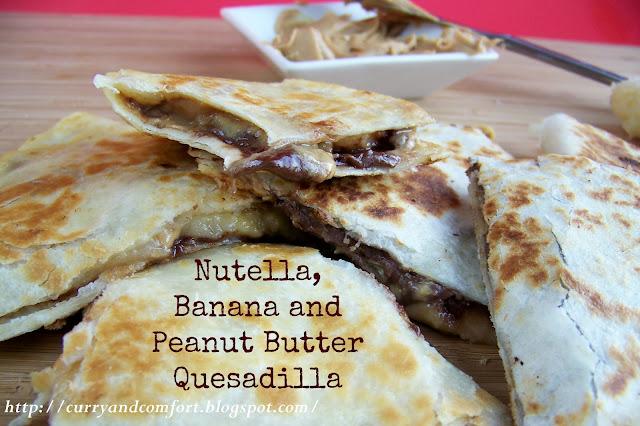 Kitchen Simmer: Nutella, Banana and Peanut Butter Quesadillas
