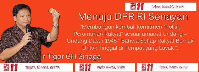 Ir Tigor Gh Sinaga Menuju DPR RI Pemilu April 2019