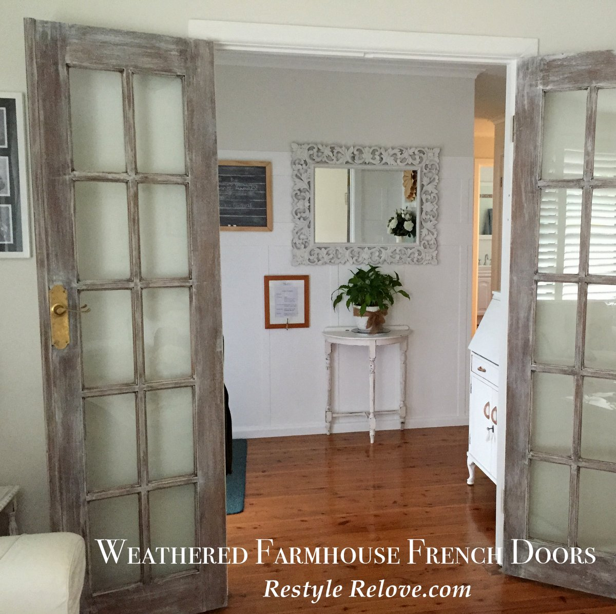 & Farmhouse French Doors Final Weathering!