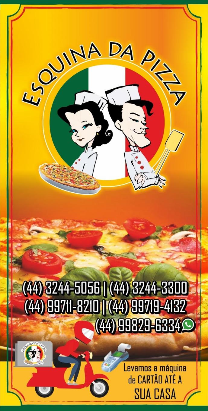 Esquina da Pizza em Paiçandu - NÃO COBRAMOS TAXA DE ENTREGA