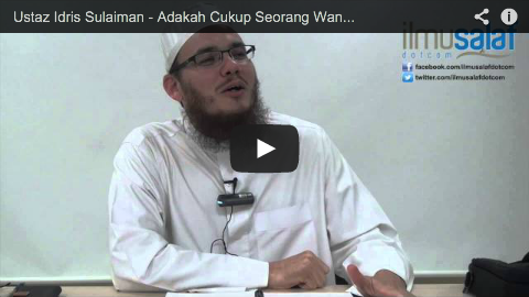 Ustaz Idris Sulaiman – Adakah Cukup Seorang Wanita Memakai Stoking untuk Menutup Kakinya?