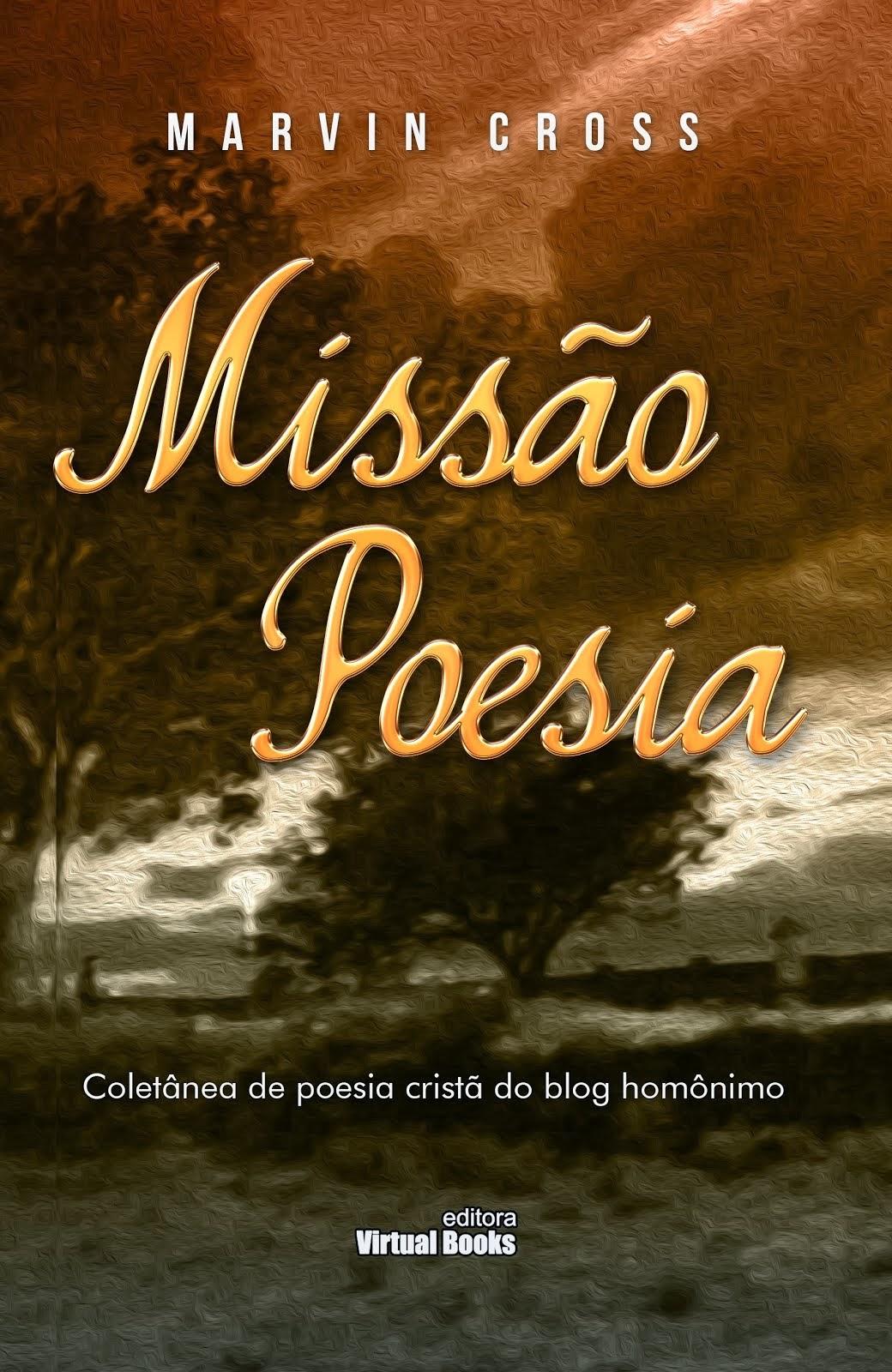Compre o seu exemplar do livro MISSÃO POESIA